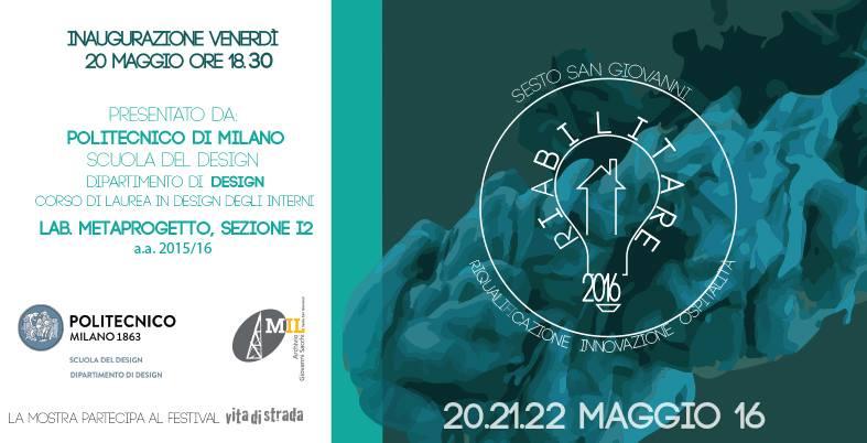 RIABILITARE, Politecnico di Milano students exhibition at Spazio MIL, Sesto S. Giovanni