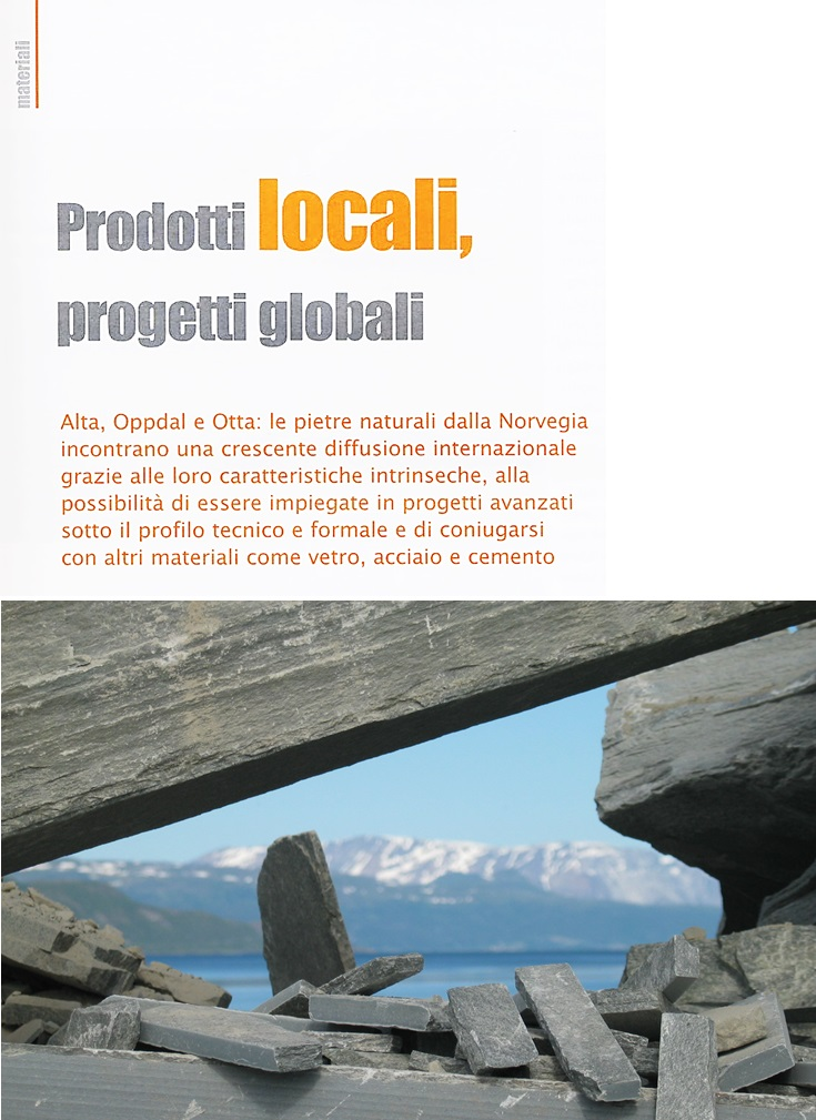 """Local products, global projects. Natural stones of Norway"" - Alessandro Villa architect"
